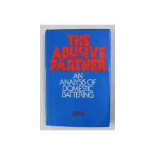 THE ABUSIVE PARTNER - AN ANALYSIS OF DOMESTIC BATTERING , edited by MARIA ROY , ANII '2000