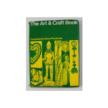 THE ART and CRAFT BOOK , compiled by HENRY PLUCKROSE , 1971