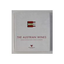 THE AUSTRIAN WINES - VIENNA INTERNATIONAL HOTELS and RESORTS , 2008, TEXT IN LIMBA GERMANA