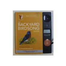 THE BACKYARD BIRDSONG GUIDE , A GUIDE TO LISTENING BY DONALD KROODSMA , 2008