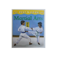 THE BEST BOOK OF MARTIAL ARTS by LAUREN ROBERTSON , 2005