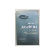 THE  BLIND WATCHMAKER by RICHARD DAWKINS , 2006