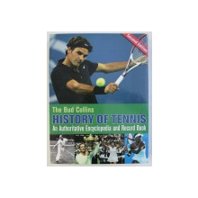 THE BUD COLLINS HISTORY OF TENNIS  - AN AUTHORITATIVE ENCYCLOPEDIA AND RECORD BOOK , 2009