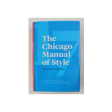 THE CHICAGO MANUAL OF STYLE , 2017, THE ESSENTIAL GUIDE FOR WRITERS , EDITORS , AND PUBLISHERS