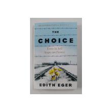 THE CHOICE by EDITH EGER , 2018