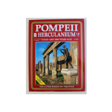 THE CITIES BURIED BY VESUVIUS , POMPEII - HERCULANEUM , OPLONTIS - STABIAE-CAPREAE , TODAY AND  2000 TEARS AGO