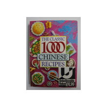 THE CLASSIC 1000 CHINESE RECIPES edited by WENDY HOBSON , 1993