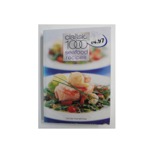THE CLASSIC 1000 SEAFOOD RECIPES by CAROLYN HUMPHRIES , 2001, PREZINTA URME DE UZURA *