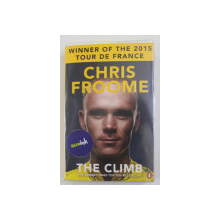 THE CLIMB by CHRIS FROOME , WINNER OF THE 2015 TOUR DE FRANCE , 2015
