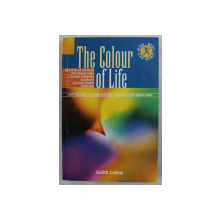 THE COLOUR OF LIFE by JUDITH COLLINS , 2005
