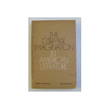 THE COMIC IMAGINATION IN AMERICAN LITERATURE , edited by LOUIS D . RUBIN JR. , 1974