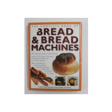 THE COMPLETE BOOK OF BREAD AND BREAD MACHINES by CHRISTINE INGRAM / JENNIE SHAPTER , 2002