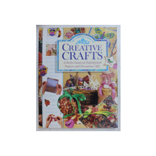 THE COMPLETE BOOK OF CREATIVE CRAFTS  -  A PERFECT SOURCE OF INSPIRATIONAL PROJECTS AND DECORATIVE GIFTS , 1997