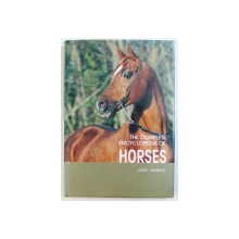 THE COMPLETE ENCYCLOPEDIA OF HORSES by JOSEE HERMSEN , 2007