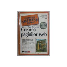 THE COMPLETE IDIOT ' S GUIDE , CREAREA PAGINILOR WEB de PAUL MCFEDRIES , 2003