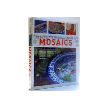 THE COMPLETE PRACTICAL GUIDE TO MOSAICS by HELEN BAIRD , 2006