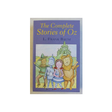 THE COMPLETE STORIES OF OZ by L. FRANK BAUM , 2012