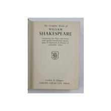 THE COMPLETE WORKS OF WILLIAM SHAKESPEARE , INCEPUTUL SECOLULUI XX