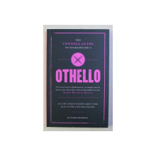 THE CONNELL GUIDE TO SHAKESPEARE ' S OTHELLO by GRAHAM BRADSHOW , 2010