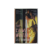 THE CRIME WRITER by JILL DAWSON , 2016