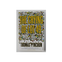 THE CRYING OF LOT 49 by THOMAS PYNCHON , 2000