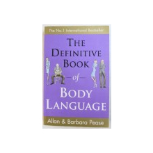 THE DEFINITIVE BOOK OF BODY LANGUAGE by ALLAN & BARBARA PEASE , 2004