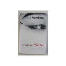 THE ELEPHANT VANISHES by HARUKI MURAKAMI , 2003