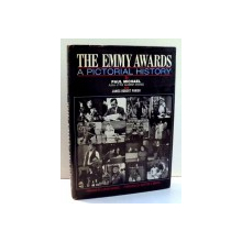 THE EMMY AWARDS, A PICTORIAL HISTORY by PAUL MICHAEL, JAMES ROBERT PARISH , 1970