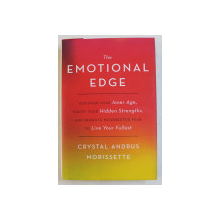THE EMOTIONAL EDGE by CRISTAL ANDRUS MORISSETTE , 2015