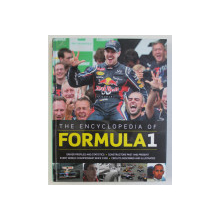 THE ENCYCLOPEDIA OF FORMULA 1 by TIM HALL and GARETH THOMAS , 2013