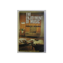 THE ENJOYMENT OF MUSIC by PERCY YOUNG , 1968