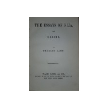 THE ESSAYS OF ELIA AND ELIANA by CHARLES LAMB - LONDRA, 1823