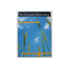 THE ESSENTIAL GARDEN BOOK by TERENCE CONRAN and DAN PEARSON , 1998
