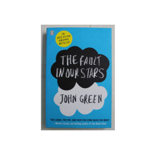THE FAULT IN OUR STARS by JOHN GREEN , 2012