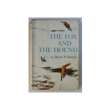THE FOX AND THE HOUND by DANIEL P.  MANNIX ,illustrated by JOHN SCHOENHERR ,  1967