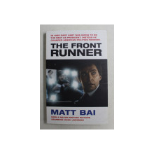 THE FRONT RUNNER by MATT BAI , 2019