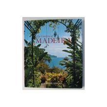THE GARDENS OF MADEIRA by GERALD LUCKHURST , 2010