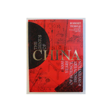 THE GENIUS OF CHINA , 3000 YEARS OF SCIENCE , DISCOVERY AND INVENTION by ANDRE DEUTSCH , 2013