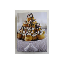 THE GOLDEN BOOK OF DESSERTS by BARDI AND LANE , 2010