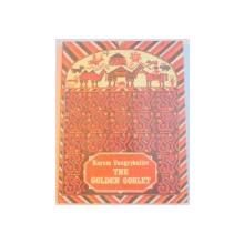 THE GOLDEN GOBLET de KAYUM TANGRYKULIEV , ILUSTRATII DE GEORGI YUDIN , 1987