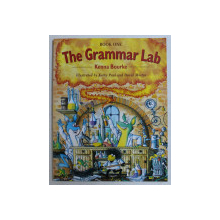 THE GRAMMAR LAB  - BOOK ONE by KENNA BOURKE , illustrated by KORKY PAUL and DAVID MOSTYN , 2015