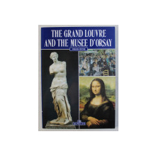 THE GRAND LOUVRE AND THE MUSEE D ' ORSAY by GIOVANNA MAGI , 2011