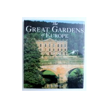 THE GREAT GARDENS OF EUROPE by MARIA BRAMBILLA , 2005