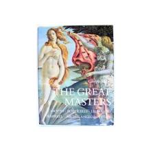 THE GREAT MASTERS  - GIOTTO , BOTTICELLI ...TITIAN by GIORGIO VASARI , 1986