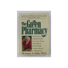 THE  GREEN PHARMACY by JAMES A . DUKE , 1997