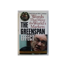 THE GREENSPAN EFFECT - WORDS THAT MOVE THE WORLD ' S MARKETS by DAVID B . SICILIA and JEFFREY L . CRUIKSHANK , 2000