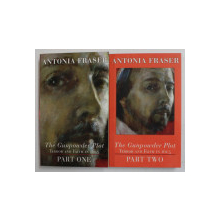 THE GUNPOWDER PLOT , TERROR AND FAITH IN 1605 BY ANTONIA FRASER , PART ONE , PART TWO ,2002