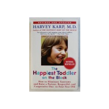 THE HAPPIEST TODDLER ON THE BLOCK by HARVEY KARP , 2008