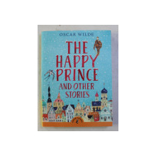 THE HAPPY PRINCE AND OTHER STORIES by OSCAR WILDE , 2016