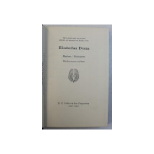 THE HARVARD CLASSICS  - ELIZABETHAN DRAMA , MARLOWE , SHAKESPEARE , edited by CHARLES W. ELIOT , 1969